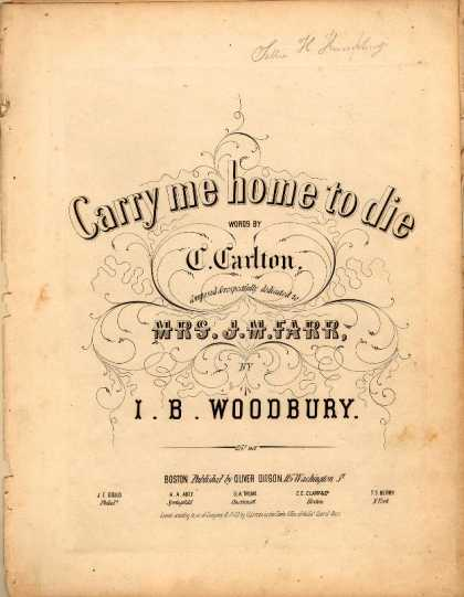 Sheet Music - Carry me home to die