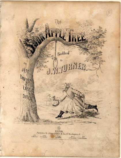 Sheet Music - The Sour apple tree; Jeff Davis' last ditch