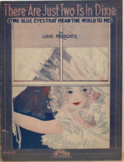 Sheet Music - There are just two I's in Dixie; Two blue eyes that mean the world to me
