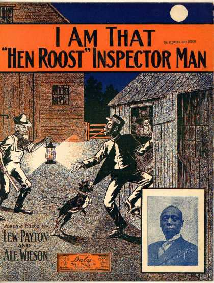 "Sheet Music - I am that ""hen roost"" inspector man"