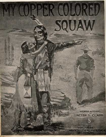 Sheet Music - My copper colored squaw