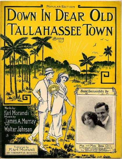 Sheet Music - Down in dear old Tallahassee town; I should worry