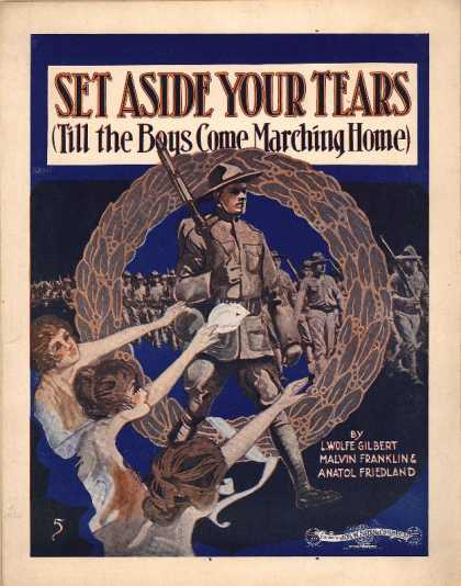 Sheet Music - Set aside your tears till the boys come marching home