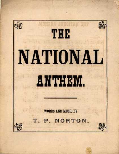 Sheet Music - The national anthem; Are they not all ministering spirits