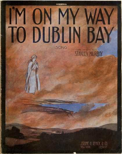 Sheet Music - I'm on my way to Dublin Bay