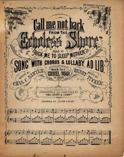Sheet Music - Call me not back from the echoless shore; Reply to Rock me to sleep mother