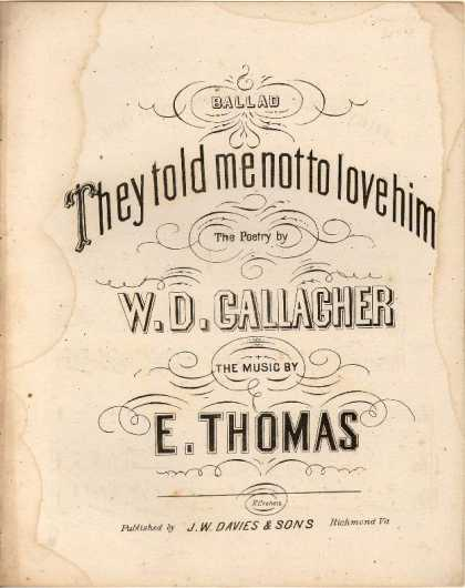 Sheet Music - They told me not to love him; Ballad
