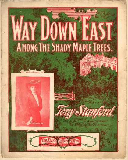 Sheet Music - Way down East among the shady maple trees