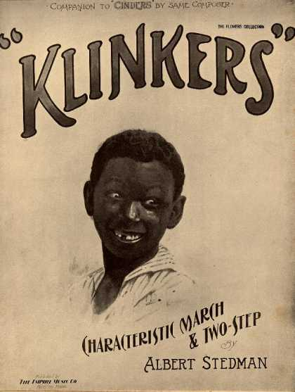 Sheet Music - Klinkers; Society rag; Companion to Cinders; Characteristic march & two-step