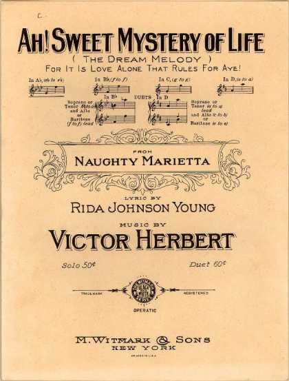 Sheet Music - Ah! sweet mystery of life; The dream melody; For it is love alone that rules for