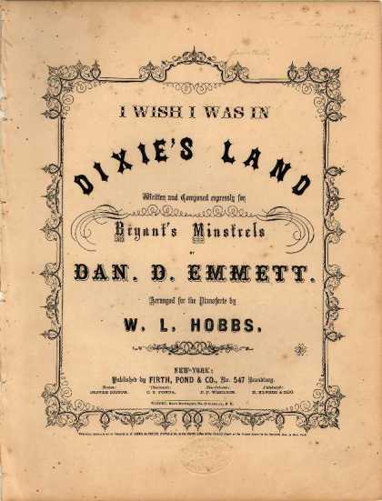 Sheet Music - I wish I was in Dixie's land; Dixie's land