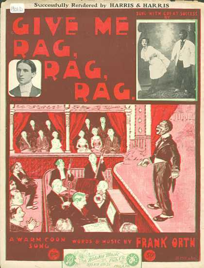 Sheet Music - Give me rag, rag, rag