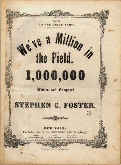 Sheet Music - We've a million in the field; 1, 000, 000