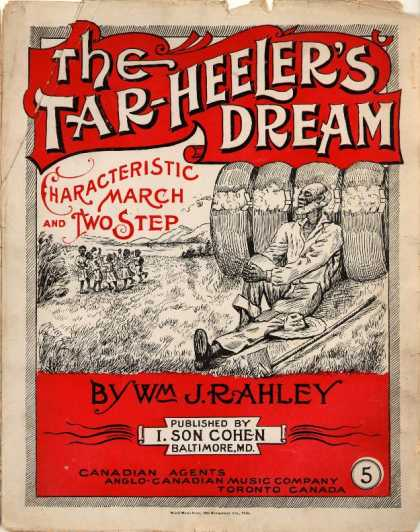 Sheet Music - The tar-heeler's dream; Characteristic march and two step