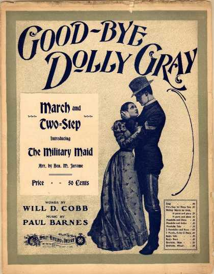 Sheet Music - Good-bye Dolly Gray march and two-step; Military maid