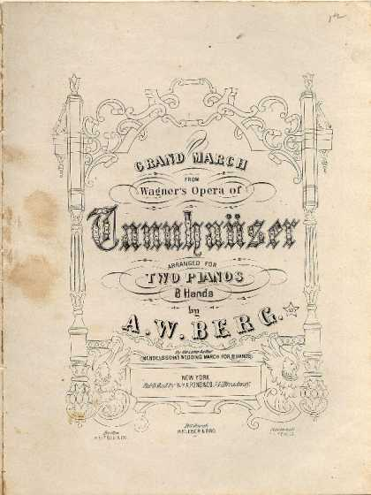 Sheet Music - Grand march from Wagner's opera of Tannhauser
