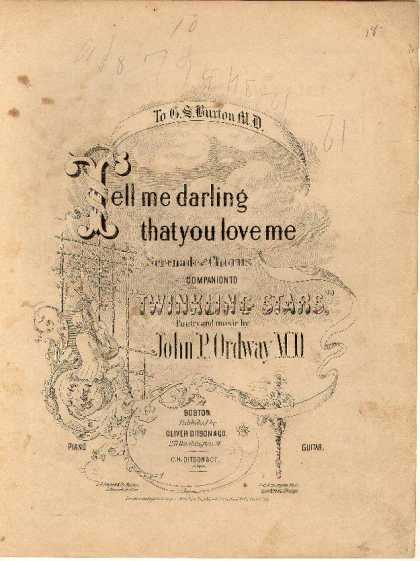Sheet Music - Tell me darling that you love me; Serenade and chorus; Companion to Twinkling st