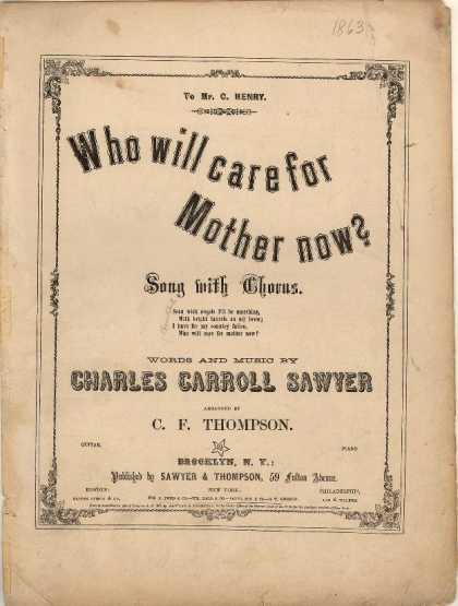 Sheet Music - Who will care for mother now?