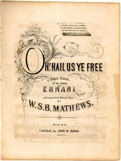 Sheet Music - Oh! hail us ye free; Grand chorus of the winds from Ernani
