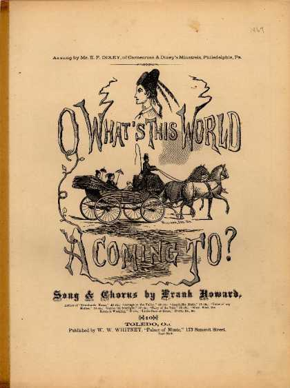 Sheet Music - O what's this world a coming to?