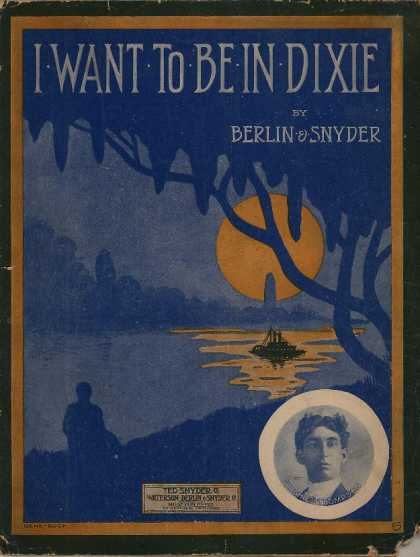 Sheet Music - I want to be in Dixie