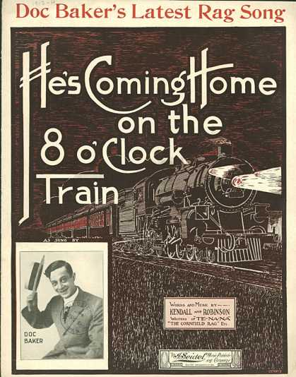 Sheet Music - He's coming home on the 8 o'clock train