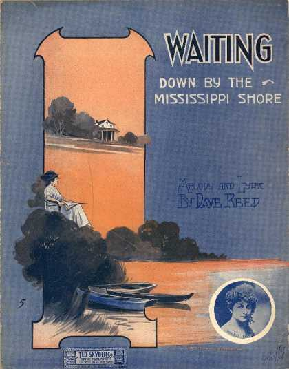 Sheet Music - Waiting down by the Mississippi shore