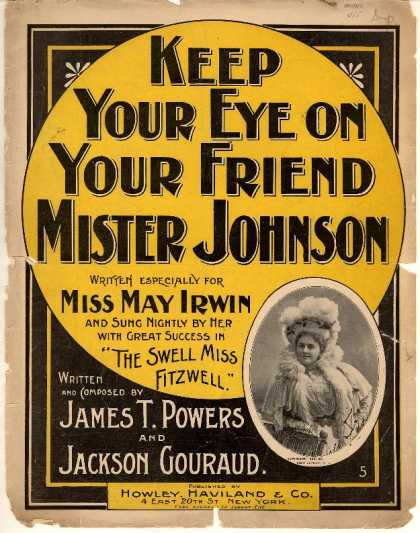 Sheet Music - Keep your eye on your friend Mister Johnson; Swell Miss Fitzwell