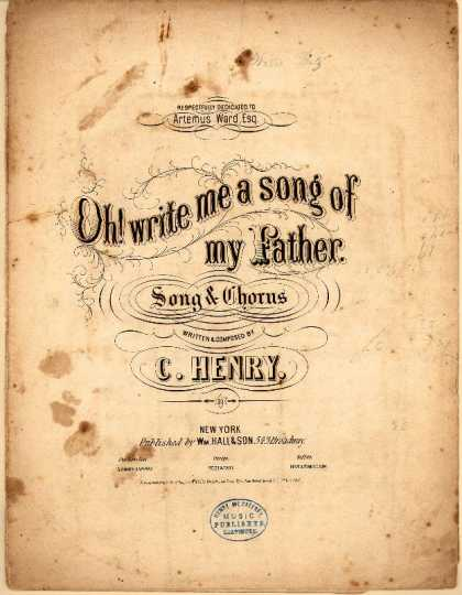 Sheet Music - Oh! write me a song of my father