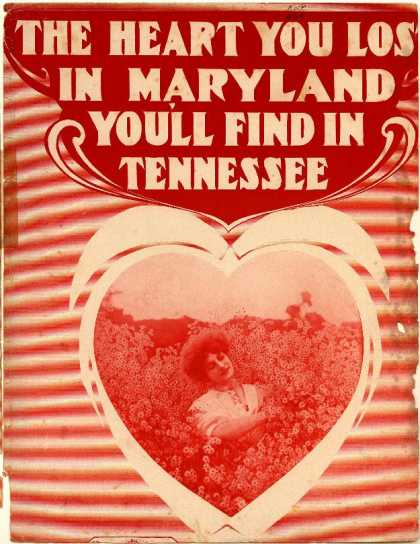 Sheet Music - The heart you lost in Maryland, you'll find in Tennessee