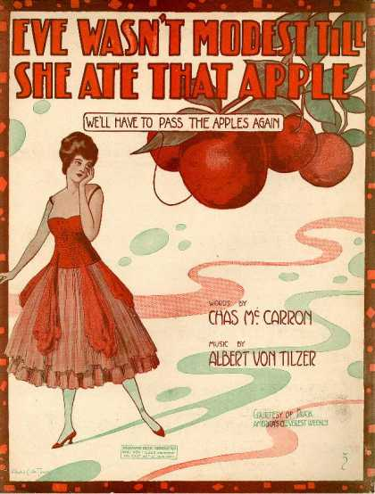 Sheet Music - Eve wasn't modest till she ate that apple; We'll have to pass the apples again