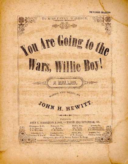 Sheet Music - You are going to the wars, Willie boy!: A ballad