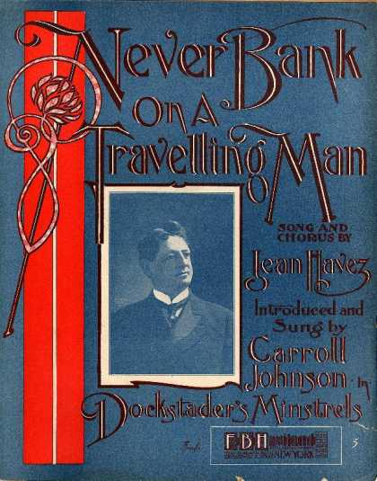 Sheet Music - Never bank on a travelling man