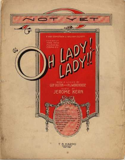 Sheet Music - Not yet; Oh lady! lady!!