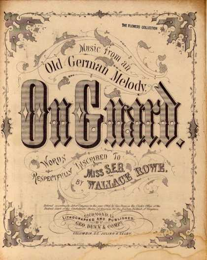 Sheet Music - On guard; Old German melody