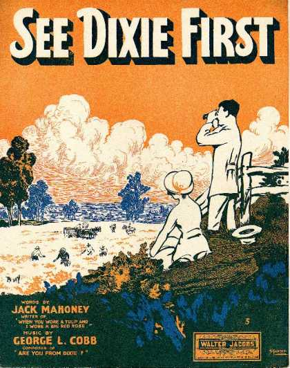 Sheet Music - See Dixie first