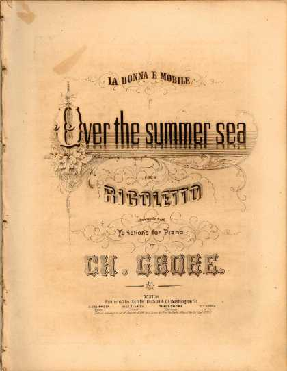 Sheet Music - La donna e mobile; Over the summer sea from Rigoletto; Variations for piano; Op.