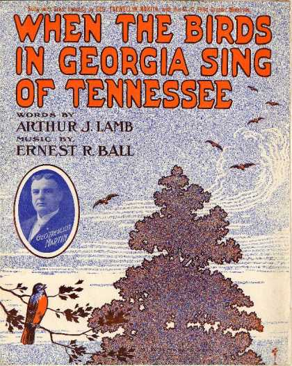 Sheet Music - When the birds in Georgia sing of Tennessee