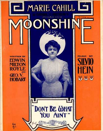 Sheet Music - Don't be what you ain't; Moonshine