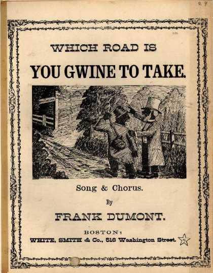 Sheet Music - Which road is you gwine to take