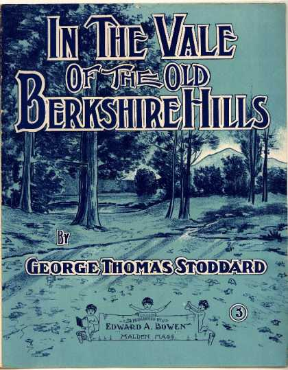 Sheet Music - In the vale of the old Berkshire Hills