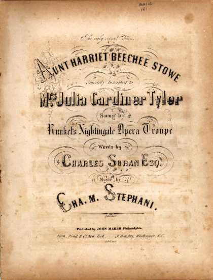 Sheet Music - Aunt Harriet Becha Stowe; Aunt Harriet Beechee Stowe