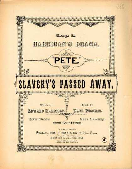 Sheet Music - Slavery's passed away; Pete