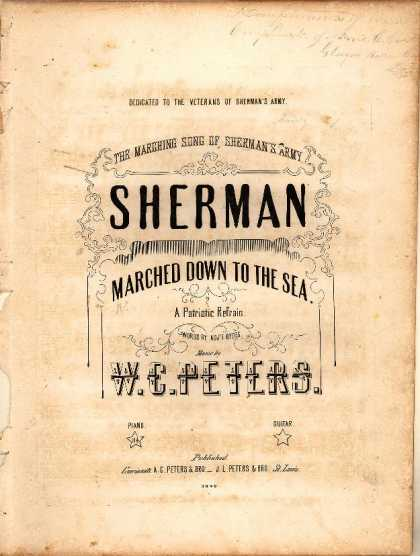 Sheet Music - When Sherman marched down to the sea; Marching song of Sherman's army