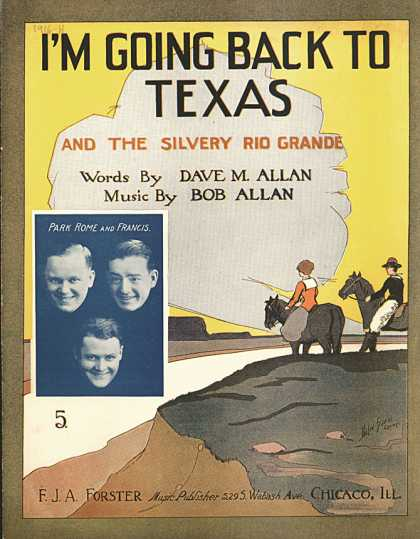 Sheet Music - I'm going back to Texas and the silvery Rio Grande