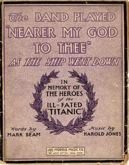 Sheet Music - The band played Nearer my God to thee as the ship went down