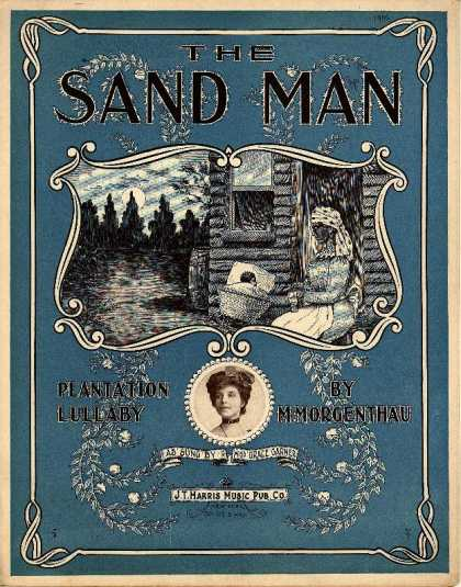 Sheet Music - Sand man; Plantation lullaby