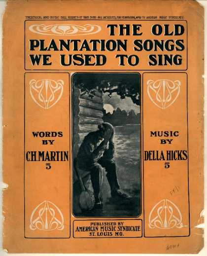 Sheet Music - Old plantation songs were used to sing