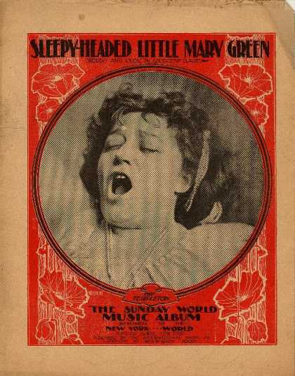 Sheet Music - Sleepy-headed little Mary Green; A yawning song