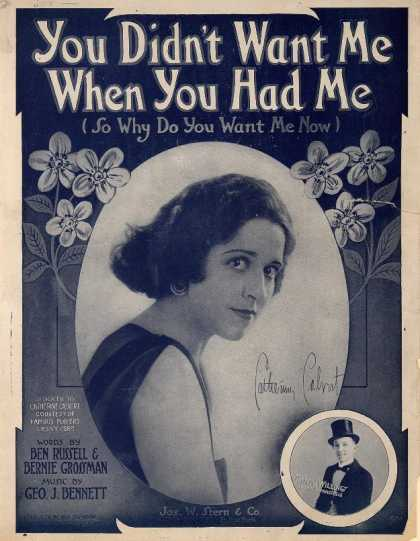 Sheet Music - You didn't want me when you had me, so why do you want me now
